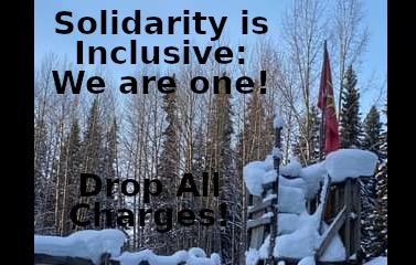 Gidimt'en Territory: Solidarity is inclusive: We are one